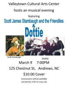 Scott Stambaugh and Friendlies with Dottie @ Valleytown Cultural Arts Center