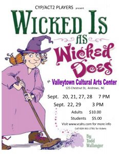 WICKED IS AS WICKED DOES @Valleytown Cultural Arts @ Valleytown Cultural Arts Center | Andrews | North Carolina | United States